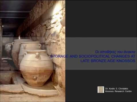 """Kostis Christakis, """"Οι αποθήκες του άνακτα. Storage and sociopolitical changes at Late Bronze Age Knossos"""""""