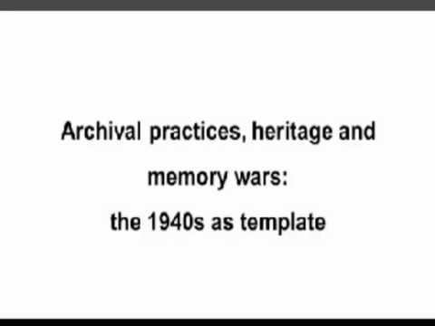 "Maria Couroucli, ""The 1940s as metaphor: memory wars and archival practices"""