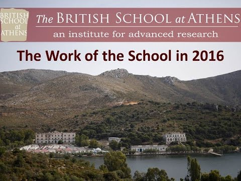 "John Bennet, ""The Work of the British School at Athens in 2016"""