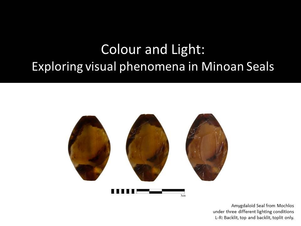 "Erin McGowan, ""Colour and light: exploring visual phenomena in Minoan Neopalatial seals"""