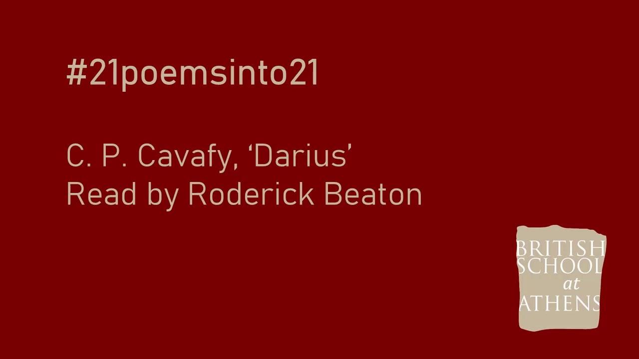 C. P. Cavafy 'Darius' read by Roderick Beaton