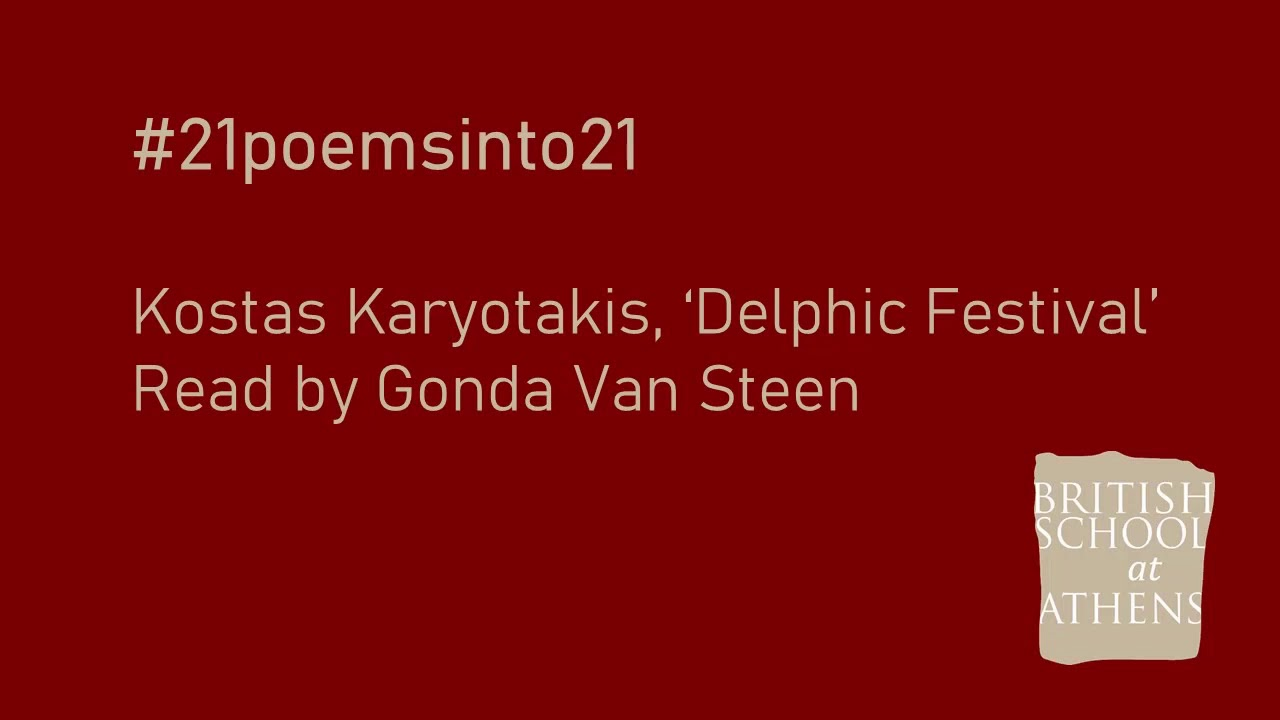 Kostas Karyotakis 'Delphic Festival' read by Gonda Van Steen
