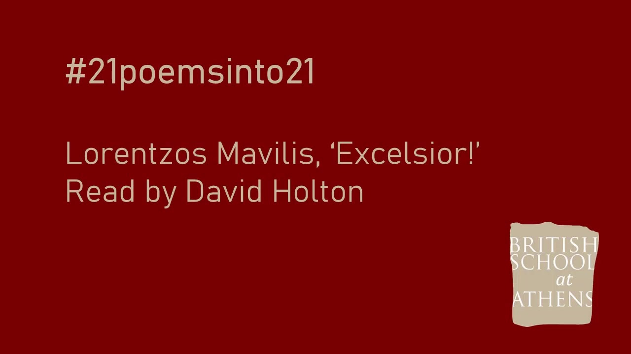 Lorentzos Mavilis 'Excelsior!' read by David Holton