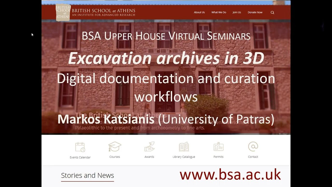 "Markos Katsianis, ""Excavation archives in 3D: Digital documentation and curation workflows"""