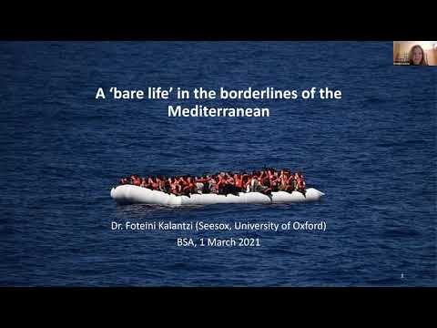 "Foteini Kalantzi , ""A 'bare life' in the borderlines of the Mediterranean"""